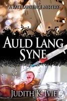 Auld Lang Syne - Judith K. Ivie