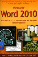 Microsoft Word 2010 for Medical and Technical Writers, Second Edition - Peter Aitken (Ph.D.), Maxine Okazaki (Ph.D.)