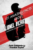 101 Amazing Facts about Lionel Richie - Jack Goldstein