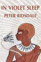 In Violet Sleep - Peter Ridsdale