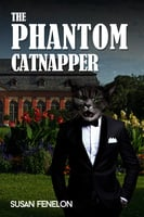 The Phantom Catnapper - Susan Fenelon