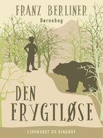 Den frygtløse - Franz Berliner