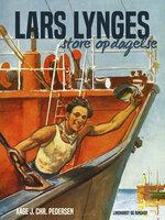 Lars Lynges store opdagelse - Aage J. Chr. Pedersen