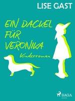 Ein Dackel für Veronika - Lise Gast