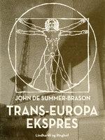 Trans-Europa Ekspres - John de Summer-Brason