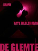 De glemte - Faye Kellerman