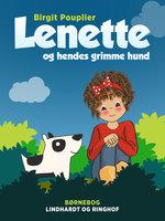 Lenette og hendes grimme hund - Birgit Pouplier