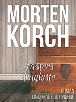 Fasters dragkiste - Morten Korch