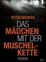 Das Mädchen mit der Muschelkette - Peter Seeberg