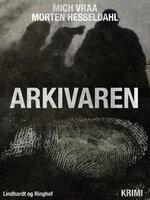 Arkivaren - Mich Vraa, Morten Hesseldahl