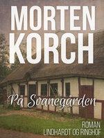 På Svanegården - Morten Korch