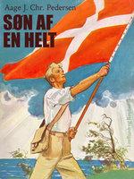 Søn af en helt - Aage J. Chr. Pedersen