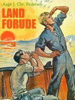 Land forude - Aage J. Chr. Pedersen
