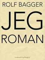 JEG-roman - Rolf Bagger