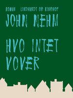 Hvo intet vover - John Nehm