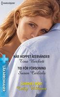 När hoppet återvänder / Tid för försoning / Hjärtats röst - Cathy Williams, Susan Carlisle, Tina Beckett