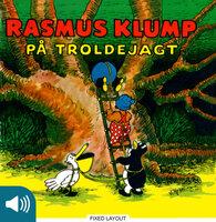 Rasmus Klump på troldejagt - Carla Og Vilh. Hansen