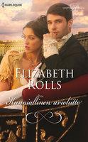 Kunniallinen avioliitto - Elizabeth Rolls