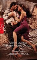 Texasin auringon alla / Tuttu tuntematon - Olivia Gates,Merline Lovelace