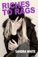 Riches to Rags - Sandra White