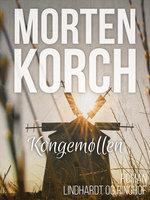 Kongemøllen - Morten Korch