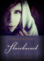Slavebarnet - Maria Helleberg