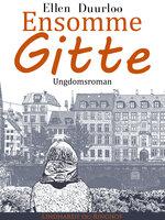 Ensomme Gitte - Ellen Duurloo