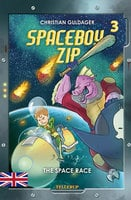 Spaceboy Zip #3: The Space Race - Christian Guldager