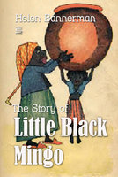 The Story of Little Black Mingo - Helen Bannerman