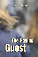 The Paying Guest - George Gissing
