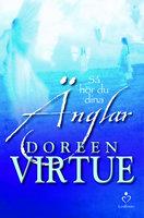 Så hör du dina änglar - Doreen Virtue
