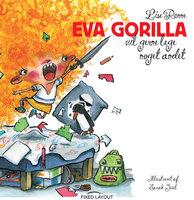 Eva Gorilla vil gerne lege noget andet - Lise Rønne