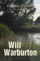 Will Warburton - George Gissing