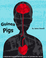 Guinea Pigs - James Howell
