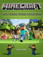 Minecraft Tips - Cheats, Tricks, & Strategies - HSE Games