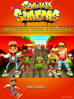 Subway Surfers Tips - Cheats, Tricks, & Strategies - HSE Games