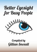 Better Eyesight for Busy People - Gillian Snoxall