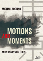 Motions and Moments - Michael Pronko