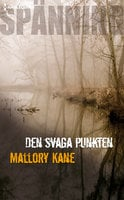 Den svaga punkten - Mallory Kane
