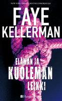 Elämän ja kuoleman leikki - Faye Kellerman
