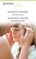 Som det skal være / Hvad hjertet fortæller - Marion Lennox,Jennifer Taylor