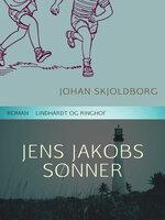 Jens Jakobs sønner - Johan Skjoldborg