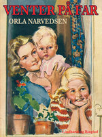 Venter på far - Orla Narvedsen