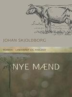 Nye mænd - Johan Skjoldborg