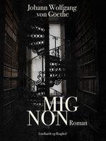 Mignon - J.W. Goethe