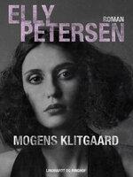 Elly Petersen - Mogens Klitgaard
