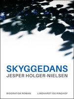 Skyggedans - Jesper Holger-Nielsen