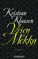 Veien til Mekka - Kristian Klausen