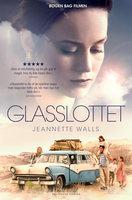 Glasslottet - Jeannette Walls