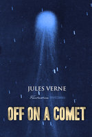 Off on a Comet - Jules Verne